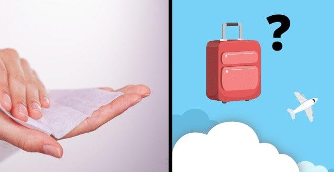 Lingettes humides bagage cabine